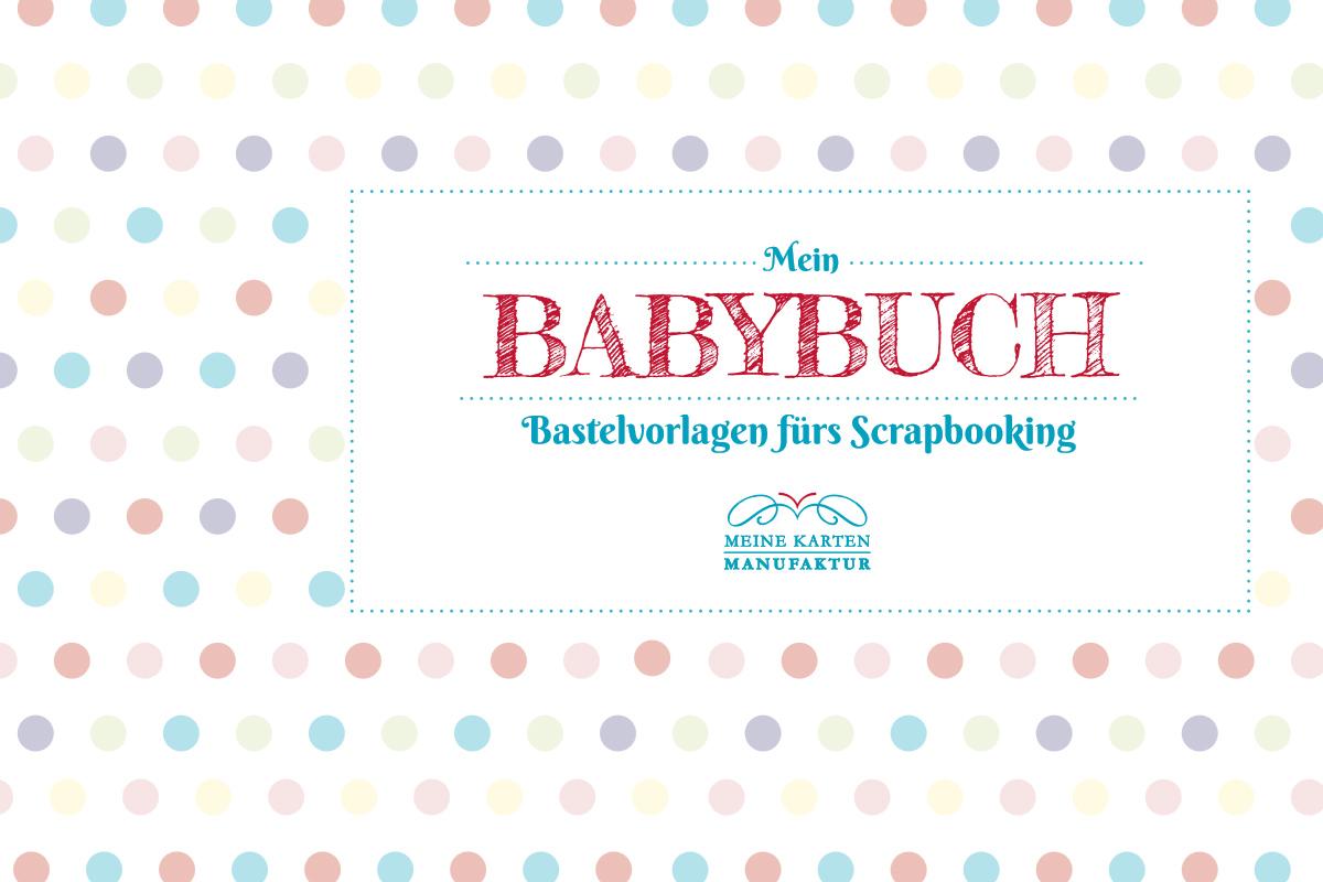 Mein Tipp fürs Baby-Scrapbook